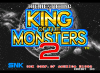 King of the Monsters 2: The Next Thing - Neo Geo-CD
