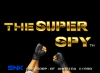 The Super Spy : Real Action Game - Neo Geo-CD