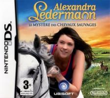 Alexandra Ledermann : Le Mystere des Chevaux Sauvages