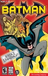 Batman : Justice Unbalanced