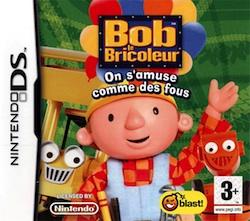 Bob le Bricoleur : On s'Amuse comme des Fous