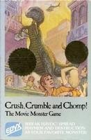 Crush, Crumble and Chomp !