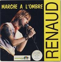 Renaud : Marche à l'Ombre