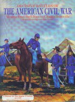 Decisive Battles of the American Civil War, Vol.1