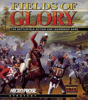 Fields Of Glory : The Battlefield Action and Leadership Game