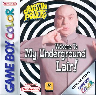 Austin Powers : Welcome To My Underground Lair !